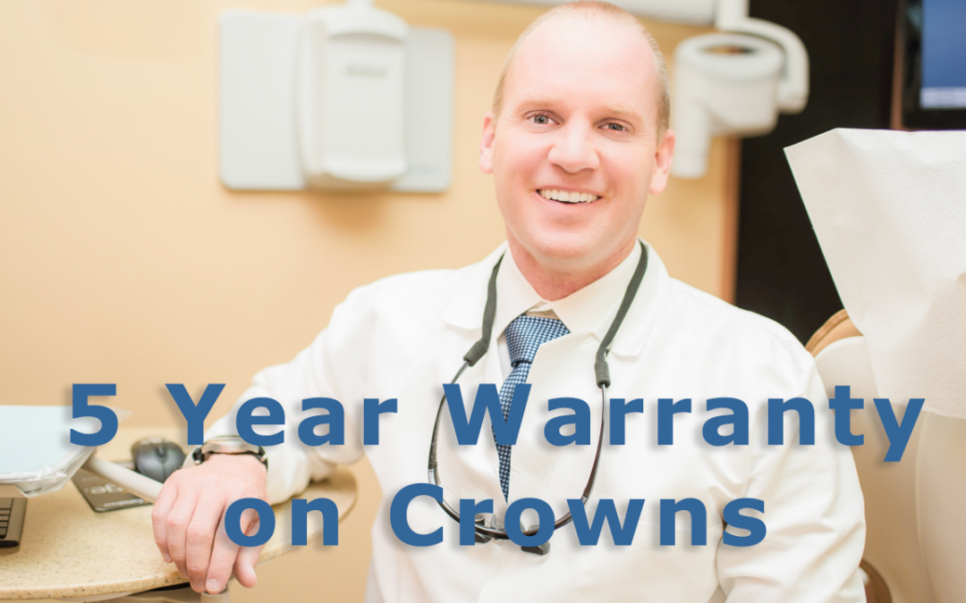We offer a 5-year warranty on our crowns!